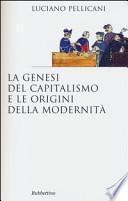 La genesi del capitalismo e le origini della modernità