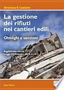 La gestione dei rifiuti nei cantieri edili. Obblighi e sanzioni