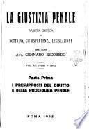 La giustizia penale rivista critica settimanale di giurisprudenza, dottrina e legislazione