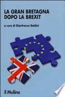 La Gran Bretagna dopo la Brexit. Elezioni, governi, democrazia