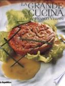 La grande cucina di Gianfranco Vissani