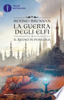 La guerra degli elfi - 3. Il regno in pericolo