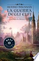 La guerra degli elfi - 5. La figlia degli elfi