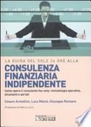 La guida del Sole 24 Ore alla consulenza finanziaria indipendente