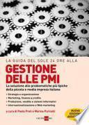 La guida del Sole 24 Ore alle gestione delle PMI. La soluzione alle problematiche più tipiche della piccola e media impresa italiana