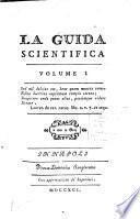 La guida scientifica. Volume 1