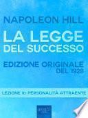 La Legge del Successo. Lezione 10
