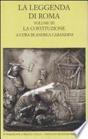 La leggenda di Roma: La costituzione