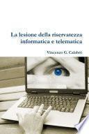 La lesione della riservatezza informatica e telematica