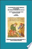 La letteratura arabo-cristiana e le scienze nel periodo abbaside (750-1250 d.C.)