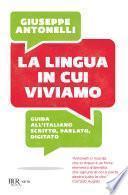 La lingua in cui viviamo