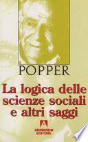 La logica delle scienze sociali e altri saggi