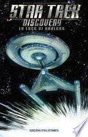 La luce di Kahless. Star Trek Discovery