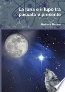 La luna e il lupo tra passato e presente