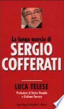 La lunga marcia di Sergio Cofferati
