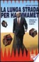 La lunga strada per Hammamet