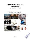 LA MAFIA DELL'ANTIMAFIA PRIMA PARTE