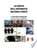 LA MAFIA DELL'ANTIMAFIA SECONDA PARTE