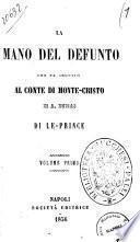 La mano del defunto che fa seguito al Conte di Monte-Cristo di A. Dumas di Le Prince
