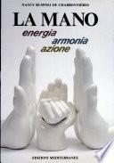 La Mano energia Armonia Azione
