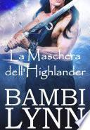 La Maschera dell'Highlander