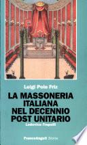 La massoneria italiana nel decennio post unitario