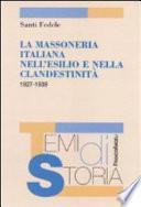 La massoneria italiana nell'esilio e nella clandestinità