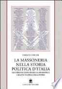 La massoneria nella storia politica d'Italia