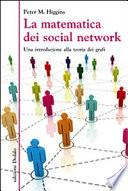 La matematica dei social network. Una introduzione alla teoria dei grafi