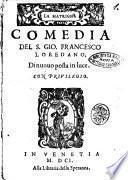 La matrigna comedia del S. Gio. Francesco Loredano