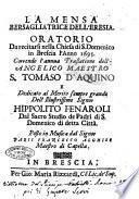 La mensa bersagliatrice dell'eresia. Oratorio da recitarsi nella chiesa di S. Domenico in Brescia l'anno 1695. ... Dedicato al ... signor Hippolito Fenaroli ...