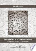 La metafora e la sua traduzione. Fra riflessioni teoriche e casi applicativi