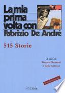 La mia prima volta con Fabrizio De André. 515 storie