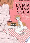 La mia prima volta. My lesbian experience with loneliness