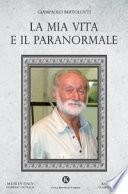 La mia vita e il paranormale