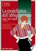 La modellistica dell'abbigliamento