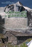 La montagna abita a Valsavarenche.
