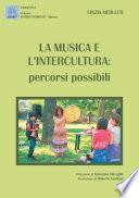 La musica e l'intercultura. Percorsi possibili