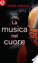 La musica nel cuore (eLit)