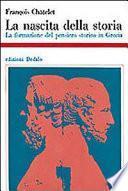 La nascita della storia. La formazione del pensiero storico in Grecia