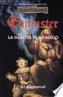 La nascita di un mago. Trilogia di Elminster. Forgotten Realms