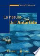 La natura dell'Antartide