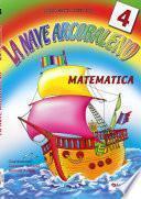 La nave arcobaleno matematica 4