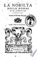 La nobiltà delle donne di m. Lodouico Domenichi