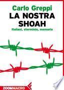 La nostra Shoah