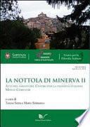 La Nottola di Minerva II. Atti del sabato del Centro per la filosofia italiana - Monte Compatri