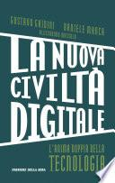 La nuova civiltà digitale