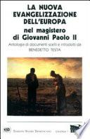 La nuova evangelizzazione dell'Europa nel magistero di Giovanni Paolo II