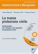 La nuova protezione civile. Con CD-ROM