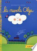 La nuvola Olga. Ediz. a colori